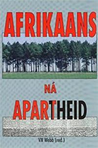 Download Afrikaans Na Apartheid (Afrikaans Edition) eBook