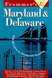 Download Frommers Maryland and Delaware Edition (2nd ed.) eBook
