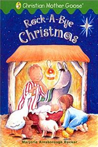 Download Rock-A-Bye Christmas (Christian Mother Goose) eBook