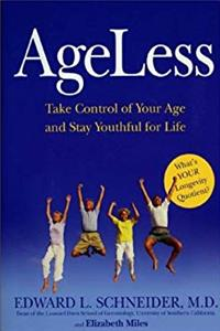 Download Ageless: Take Control of Your Age and Stay Youthful for Life eBook