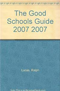 Download The Good Schools Guide 2007 2007 eBook
