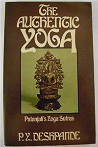 Download The Authentic Yoga: Patanjali's Yoga Sutras eBook