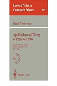 Download Application and Theory of Petri Nets 1994: 15th International Conference Zaragoza, Spain, June 20-24, 1994 Proceedings (Lecture Notes in Computer Science) eBook