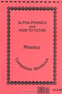 Download Alpha-Phonics and How to Tutor Phonics Companion Workbook eBook