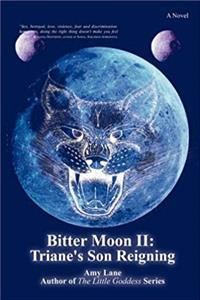 Download Bitter Moon II: Triane's Son Reigning eBook