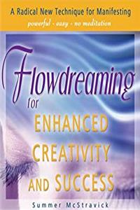 Download Flowdreaming for Enhanced Creativity and Success eBook
