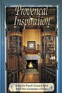 Download Provencal Inspiration: Living the French Country Spirit eBook