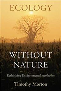 Download Ecology without Nature: Rethinking Environmental Aesthetics eBook
