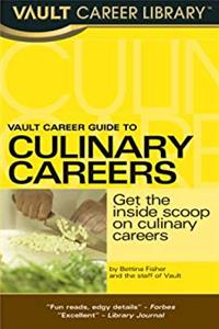 Download Vault Guide to Culinary Careers (Vault Career Library) eBook