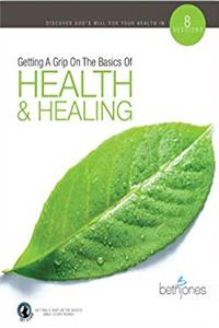 Download Getting A Grip On The Basics-Health And Healing eBook
