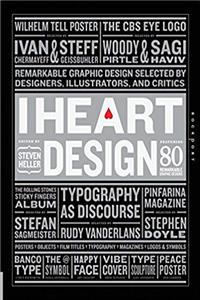 Download I Heart Design: Remarkable Graphic Design Selected by Designers, Illustrators, and Critics eBook