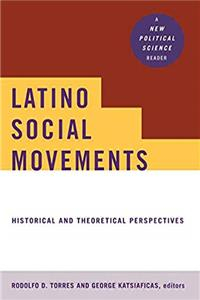 Download Latino Social Movements: Historical and Theoretical Perspectives (New Political Science) eBook