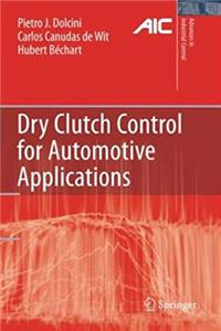 Download Dry Clutch Control for Automotive Applications (Advances in Industrial Control) eBook