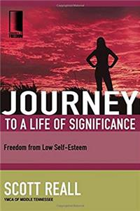 Download Journey to a Life of Significance: Freedom from Low Self-Esteem (Journey to Freedom) eBook