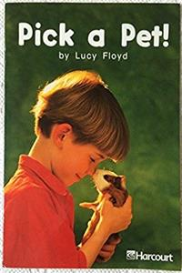 Download Harcourt School Publishers Trophies: On Level Individual Reader Grade 1 Pick A Pet eBook