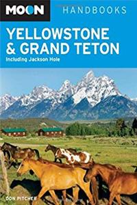 Download Moon Yellowstone and Grand Teton: Including Jackson Hole (Moon Handbooks) eBook