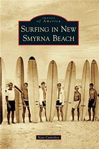 Download Surfing in New Smyrna Beach (Images of America) eBook