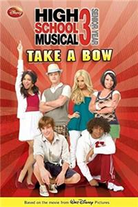 Download Disney High School Musical 3 #1: Take a Bow (Disney High School Musical 3: Senior Year) eBook