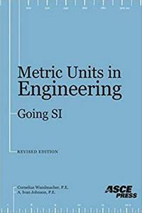 Download Metric Units in Engineering: Going Si, Revised Edition eBook