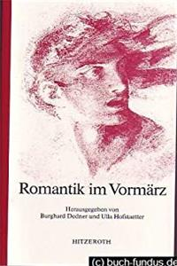 Download Romantik im Vormärz (Marburger Studien zur Literatur) (German Edition) eBook