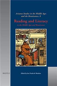 Download Reading and Literacy in the Middle Ages and Renaissance (ARIZONA STUDIES IN THE MIDDLE AGES AND RENAISSANCE) eBook
