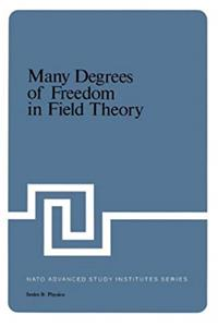 Download Many Degrees of Freedom in Field Theory (NATO Advanced Study Institutes Series: Series B, Physics) eBook