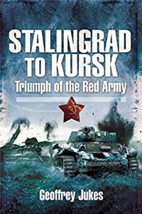 Download Stalingrad to Kursk: Triumph of the Red Army eBook
