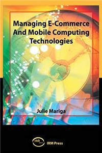 Download Managing E-Commerce and Mobile Computing Technologies eBook