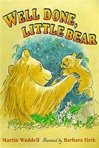 Download Well Done, Little Bear (Big Bear and Little Bear) (Big Bear & Little Bear) eBook