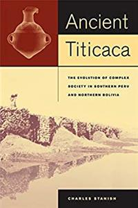 Download Ancient Titicaca: The Evolution of Complex Society in Southern Peru and Northern Bolivia eBook