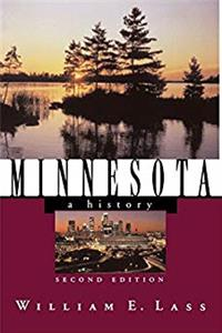 Download Minnesota: A History (Second Edition)  (States and the Nation) eBook