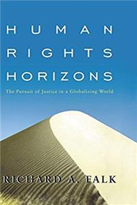 Download Human Rights Horizons: The Pursuit of Justice in a Globalizing World eBook