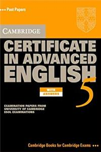 Download Cambridge Certificate in Advanced English 5 Self-Study Pack: Examination Papers from the University of Cambridge ESOL Examinations (CAE Practice Tests) eBook