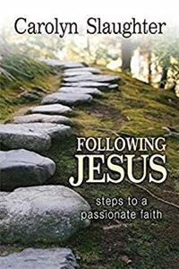Download Following Jesus: Steps to a Passionate Faith eBook