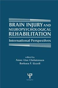 Download Brain Injury and Neuropsychological Rehabilitation: International Perspectives (Institute for Research in Behavioral Neuroscience Series) eBook