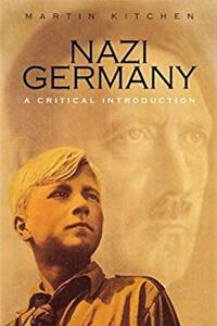 Download Nazi Germany: A Critical Introduction (Revealing History (Paperback)) eBook