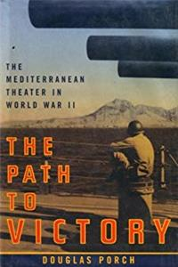 Download The Path to Victory : The Mediterranean Theater in World War II eBook
