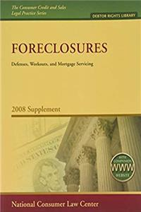 Download Foreclosures: Defenses, Workouts, and Mortgage Servicing (The Consumer Credit and Sales Legal Practice Series-debtor Rights Library) eBook