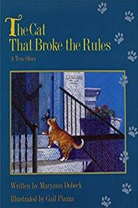 Download READY READERS, STAGE 3, BOOK 24, THE CAT THAT BROKE THE RULES, SINGLE COPY (Celebration Press Ready Readers) eBook