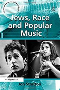 Download Jews, Race and Popular Music (Ashgate Popular and Folk Music Series) eBook