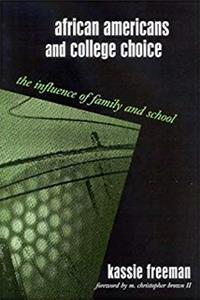 Download African Americans and College Choice: The Influence of Family and School eBook