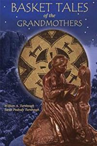Download Basket Tales of the Grandmothers: American Indian Baskets in Myth and Legend eBook