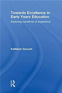 Download Towards Excellence in Early Years Education: Exploring narratives of experience eBook