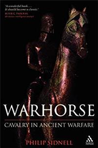 Download Warhorse: Cavalry in Ancient Warfare eBook