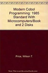 Download Modern Cobol Programming: 1985 Standard With Microcomputers/Book and 2 Disks eBook