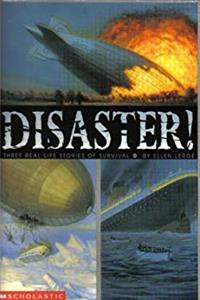 Download Disaster! Three Real-Life Stories of Survival eBook