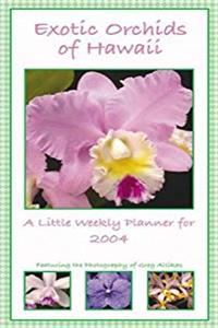 Download Exotic Orchids of Hawaii 2004 Weekly Appointment Book eBook