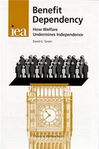 Download Benefit Dependency: How Welfare Undermines Independence (Choice in Welfare) eBook