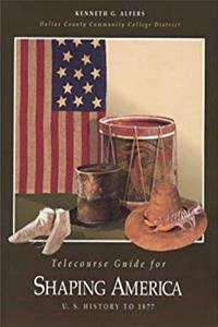 Download Telecourse Guide for Shaping America: U.S. History to 1877 eBook