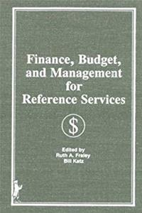 Download Finance, Budget, and Management for Reference Services (Reference Librarian Series) eBook